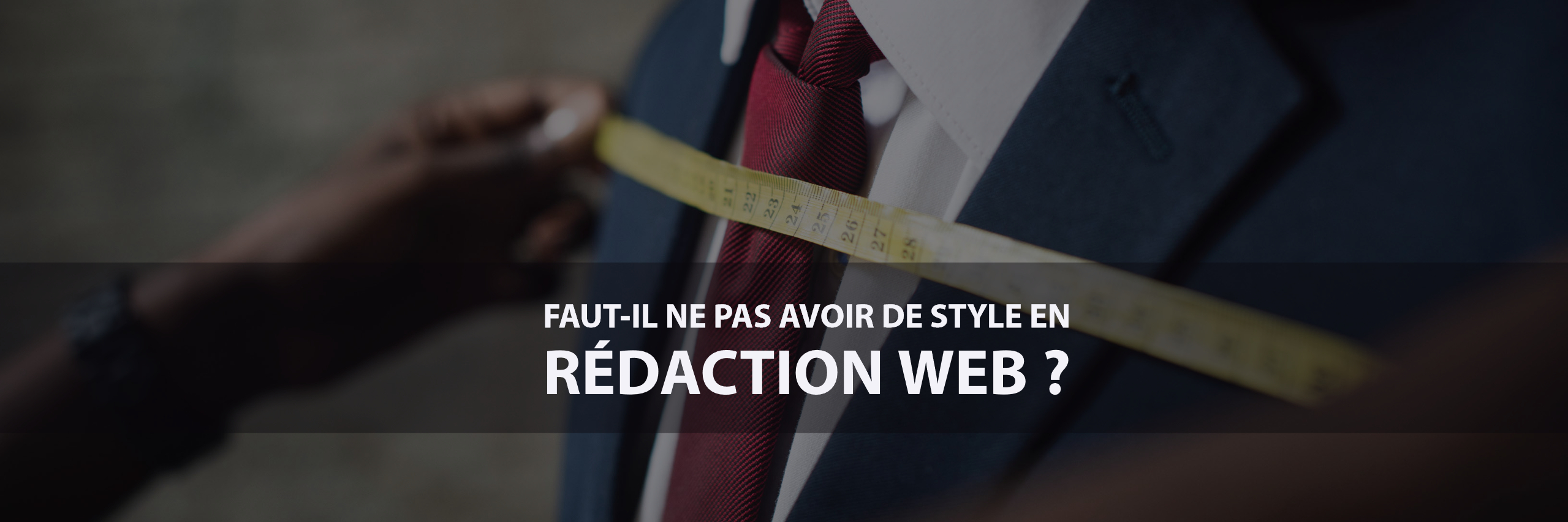 Faut-il avoir un style en rédaction web ?