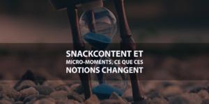 Avantages et changements liés aux micro moments