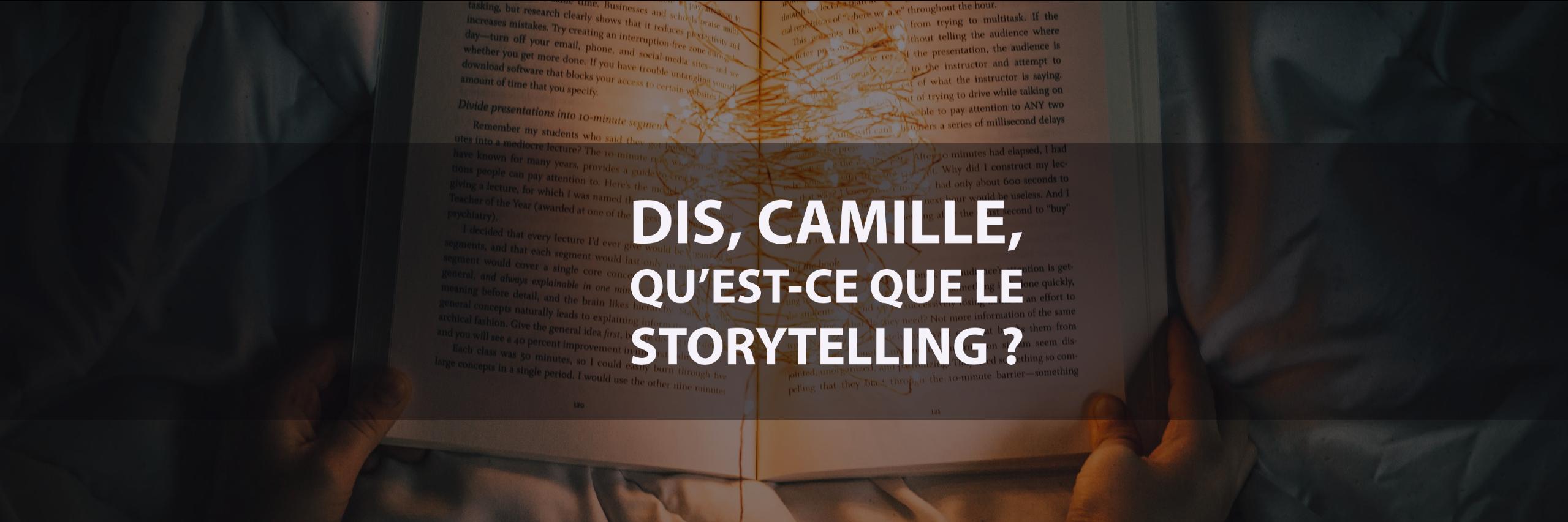 Qu'est-ce que le Storytelling ?